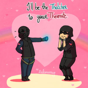 Thatcher and Thermite loving each other